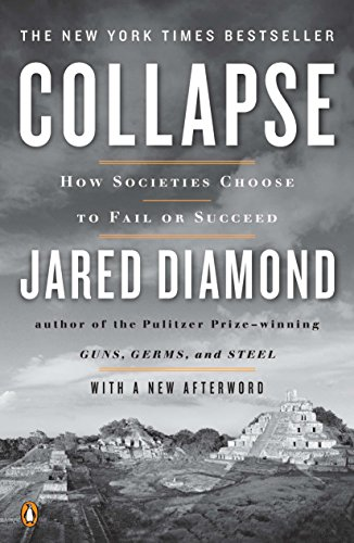 Collapse: How Societies Choose to Fail or Succeed: Revised Editionの詳細を見る