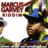 Marcus Garvey Riddim: Words Come to Past