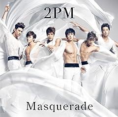 2PM「マスカレード 〜Masquerade〜」のジャケット画像
