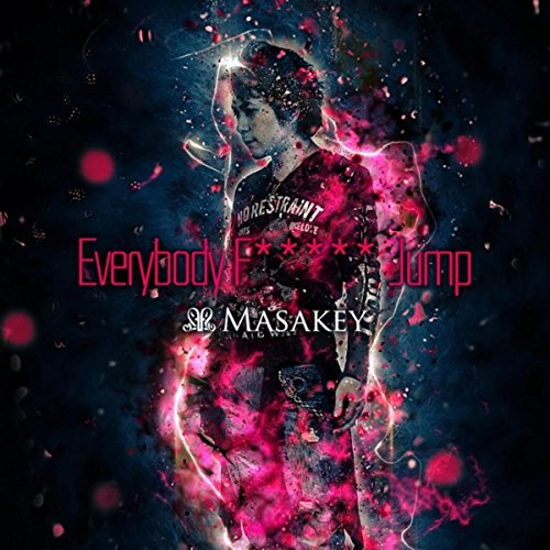 Everybody F***** Jump (grd Tokyo Mix) [Explicit]