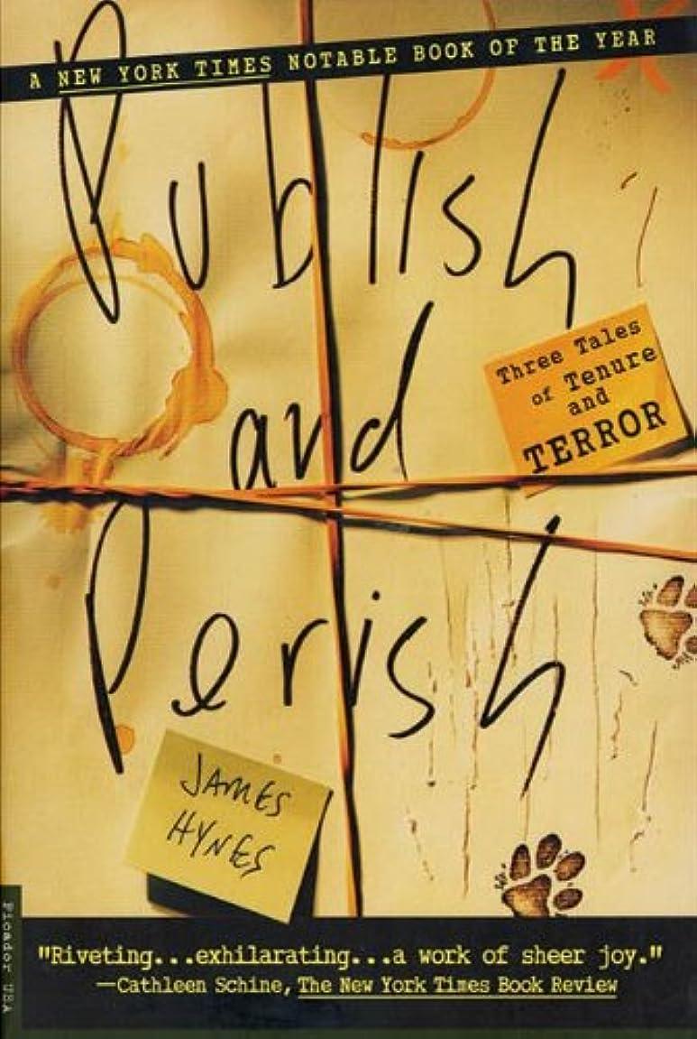 Publish and Perish: Three Tales of Tenure and Terror (English Edition)