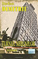 Turnul Nebunilor: Roman; International Edition