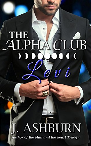 The Alpha Club: Levi (English Edition)