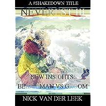 NEVEREST III New Insights: Beidleman vs Groom (Mountain Mania Book 4)