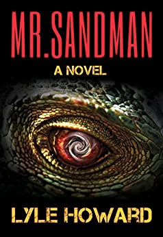 Mr. Sandman: A Thrilling Novel by [Howard, Lyle]