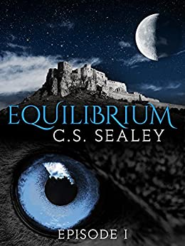 Equilibrium: Episode 1 by [Sealey, CS]