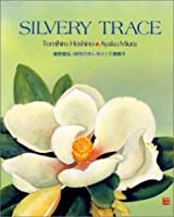 Silvery trace