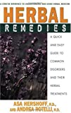 Herbal Remedies: A Quick and Easy Guide to Common Disorders and Their Herbal Remedies 画像