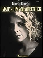 Mary-Chapin Carpenter: Come on Come on