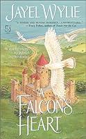 A Falcon's Heart (Sonnet Books)