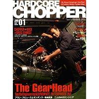 HARDCORE CHOPPER Magazine (ハードコア・チョッパー・マガジン) 2009年 01月号 [雑誌]