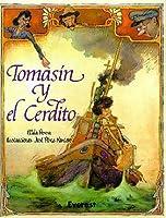 """Tomasin y el cerdito/ Tommy and the Piglet (Coleccion """"Rascacielos""""/Editorial Everest Skyscrapers Series)"""