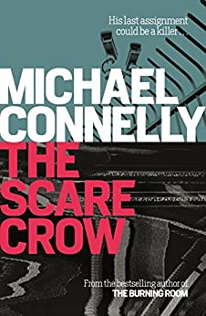 [Connelly, Michael]のThe Scarecrow (Jack Mcevoy 2) (English Edition)