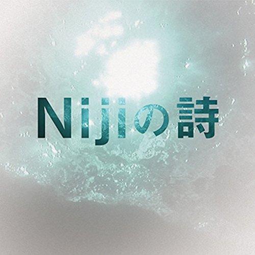 Nijiの詩