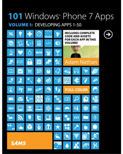 101 Windows Phone 7 Apps, Volume I: Developing Apps 1-50の詳細を見る