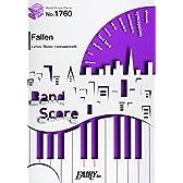 バンドスコアピースBP1760 Fallen / EGOIST ~TVアニメ「PSYCHO-PASS サイコパス 2」EDテーマ (BAND SCORE PIECE)