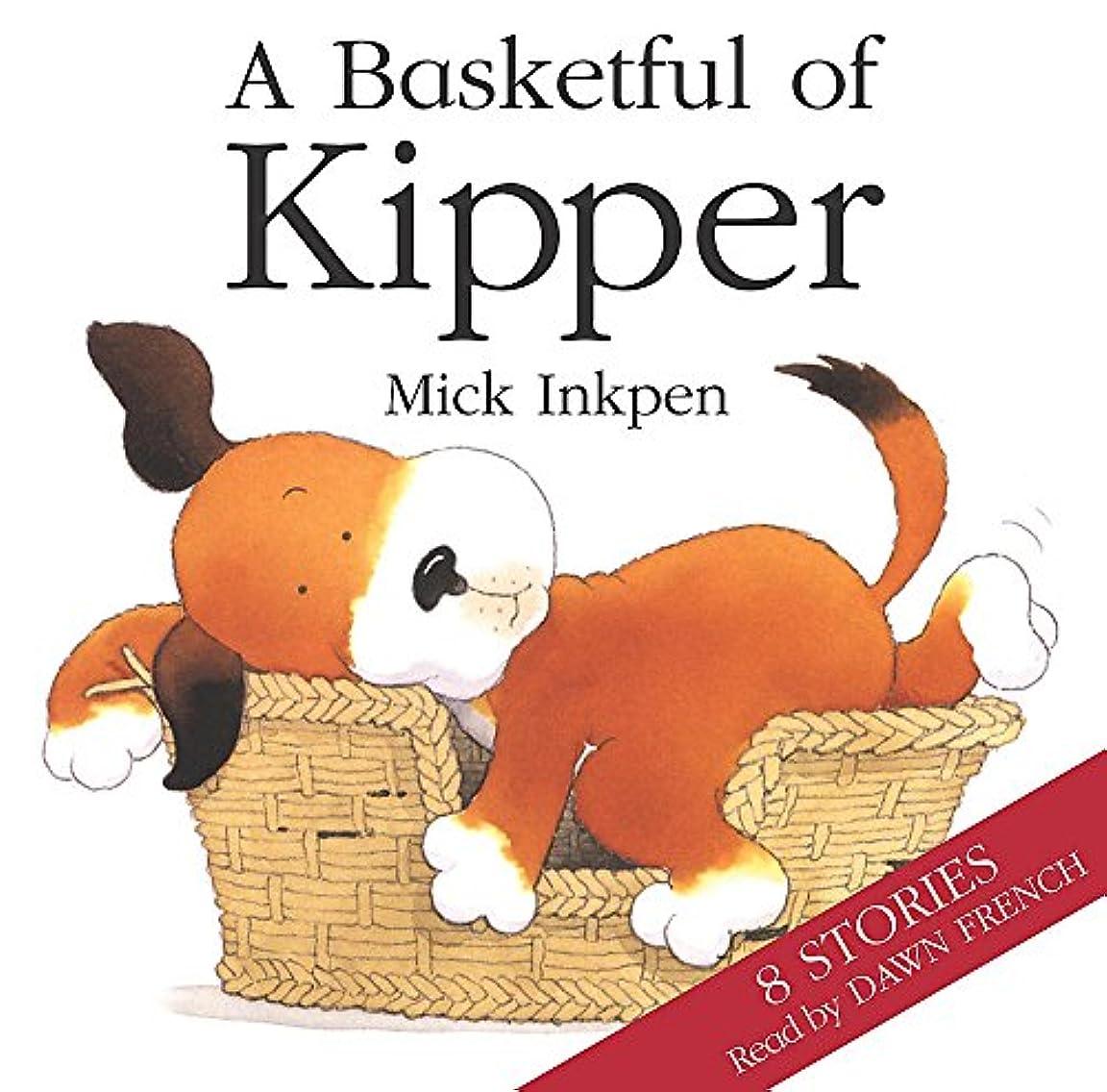 スクワイア誠意吸収Kipper: Basketful of Kipper 8 Stories