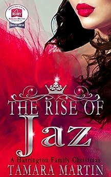The Rise of Jaz: A Harrington Family Christmas (The Harringtons) by [Martin, Tamara]