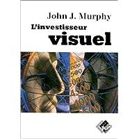 L' investisseur visuel