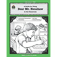 A Guide For Using Dear Mr. Henshaw In The Classroom (Literature Unit)