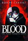 Blood The Last Vampire, Vol. 1: The Last Vampire 2002