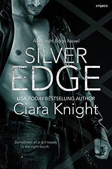 Silver Edge (Straight Edge) by [Knight, Ciara]