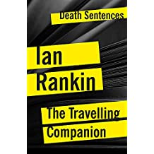 The Travelling Companion (Kindle Single Book 26)