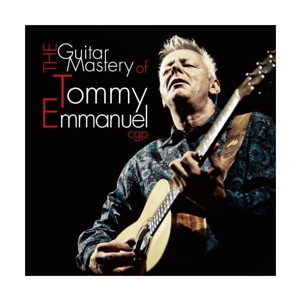 ザ・ギター・マスタリー・オブ・トミー・エマニュエルの商品画像
