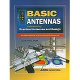 Basic Antennas: Understanding Practical Antennas and Design