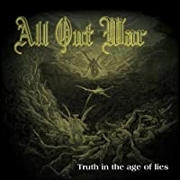 Truth In The Age Of Lies [Explicit]