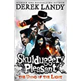 Skulduggery Pleasant (9) - The Dying of the Light: Book 9
