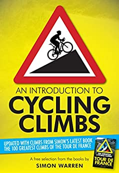 An Introduction to Cycling Climbs by [Warren, Simon]