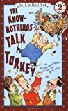 The Know-Nothings Talk Turkey (I Can Read Book 2)
