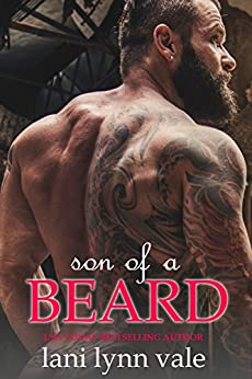 Son of a Beard (The Dixie Wardens Rejects MC Book 3) by [Vale, Lani Lynn]