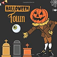 Halloween Town: Halloween party Guest Book:  Keepsake Memento Gift Book History Halloween decorations design  -image Happy Halloween For Family Friends To Write In With Halloween Characters & Messages Good Wishes And Comments