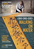 Walking on Water [DVD]
