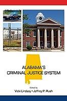 Alabama's Criminal Justice System (State-specific Criminal Justice)