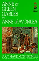 Anne of Green Gables and Anne of Avonlea: And, Anne of Avonlea (Gaint Literary Classics)