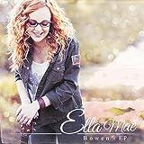 Ella Mae Bowen EP