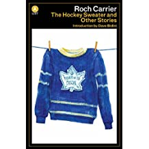 The Hockey Sweater and Other Stories (A List) (English Edition)