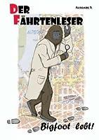 Der F?hrtenleser 5: Fachmagazin f?r Kryptozoologie und artverwandte Themen (German Edition) [並行輸入品]