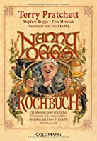 Nanny Oggs Kochbuch: Ein ueberraschend nuetzlicher Almanach mit erstaunlichen Rezepten aus Terry Pratchetts Scheibenwelt