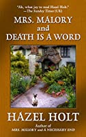 Mrs. Malory and Death Is a Word (Thorndike Press large print basic: Sheila Malory Mystery)