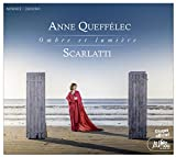 ドメニコ・スカルラッティ : 鍵盤楽器のための18のソナタ集 「影と光 ~ Ombre et lumiere」 (Scarlatti : Omber et lumiere / Anne Queffelec) [輸入盤] [日本語帯・解説付]