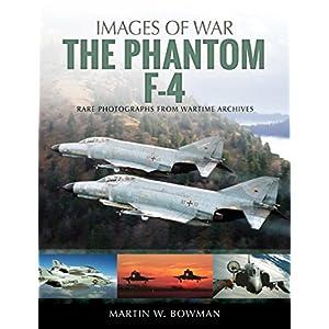 The Phantom F-4 (Images of War)