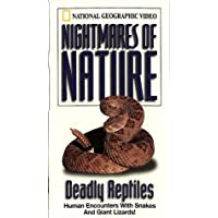 Nightmares of Nature: Deadly Reptiles