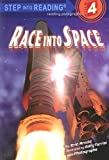 Race Into Space (Step Into Reading, Step 4)