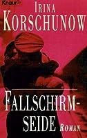 Fallschirmseide. Roman.