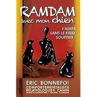 RAMDAM avec mon chien (French Edition)