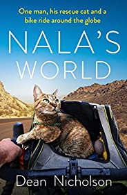 Nala's World: One man, his rescue cat and a bike ride around the g